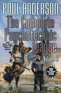 The Complete Psychotechnic League, Vol. 3 - Poul Anderson - cover