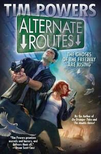 Alternate Routes - Tim Powers - cover