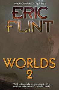 Worlds Two - Eric Flint - cover