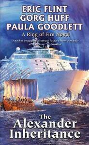 The Alexander Inheritance - Eric Flint,Paula Goodlett,Gorg Huff - cover