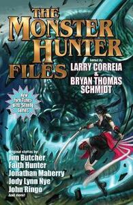 Monster Hunter Files - Bryan Thomas Schmidt - cover