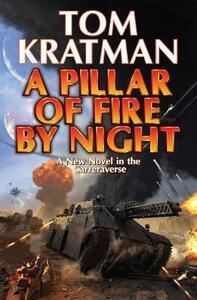 Pillar of Fire by Night - Tom Kratman - cover