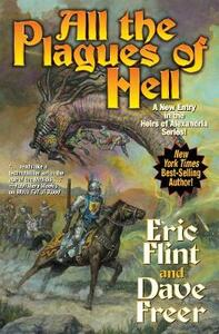 All the Plagues of Hell - Eric Flint,Dave Freer - cover