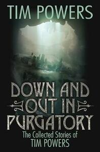 Down and Out in Purgatory - Tim Powers - cover