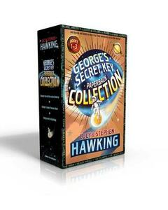 George's Secret Key Paperback Collection: George's Secret Key to the Universe; George's Cosmic Treasure Hunt; George and the Big Bang - Lucy Hawking,Stephen Hawking - cover