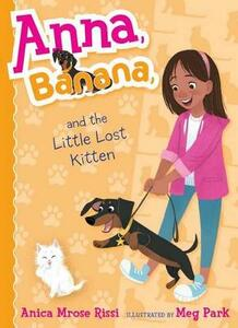 Anna, Banana, and the Little Lost Kitten - Anica Mrose Rissi - cover