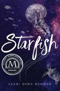 Starfish - Akemi Dawn Bowman - cover