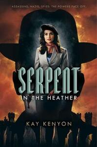 Serpent in the Heather - Kay Kenyon - cover