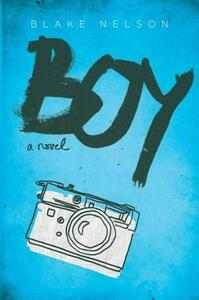 Boy - Blake Nelson - cover