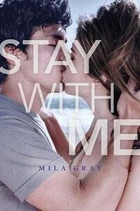 Stay with Me - Mila Gray - cover