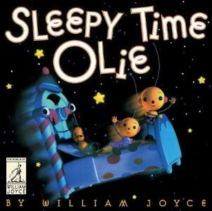 Sleepy Time Olie - William Joyce - cover