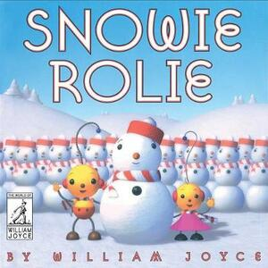 Snowie Rolie - William Joyce - cover
