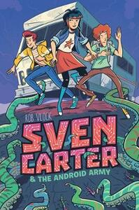 Sven Carter & the Android Army - Rob Vlock - cover