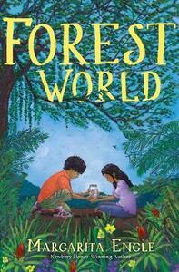 Forest World - Margarita Engle - cover