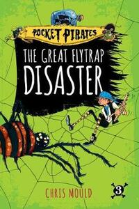 The Great Flytrap Disaster - Chris Mould - cover