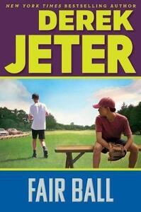 Fair Ball - Derek Jeter - cover