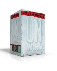 The Ultimate Unwind Collection: Unwind; Unwholly; Unsouled; Undivided; Unbound - Neal Shusterman - cover