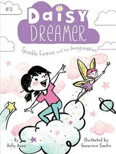 Sparkle Fairies and the Imaginaries - Holly Anna - cover