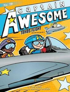 Captain Awesome Takes Flight - Stan Kirby - cover