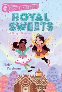 A Royal Rescue: Royal Sweets 1 - Helen Perelman - cover
