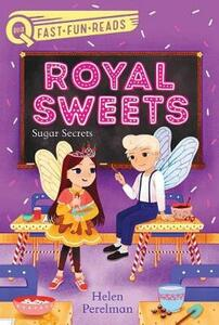 Sugar Secrets: Royal Sweets 2 - Helen Perelman - cover