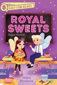 Sugar Secrets: Royal Sweets 2 - Helen Perelman - cover