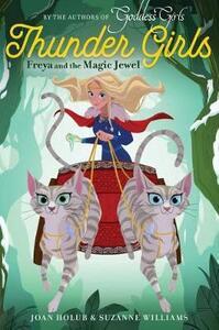 Freya and the Magic Jewel - Joan Holub,Suzanne Williams - cover