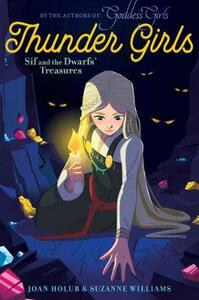 Sif and the Dwarfs' Treasures - Joan Holub,Suzanne Williams - cover