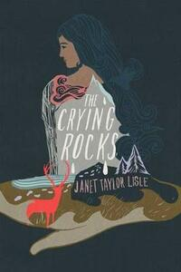 The Crying Rocks - Janet Taylor Lisle - cover