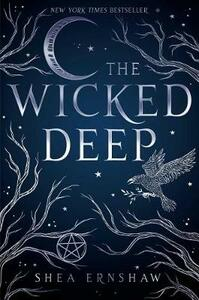 The Wicked Deep - Shea Ernshaw - cover