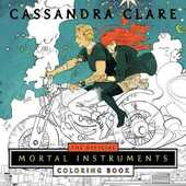 Libro in inglese The The Official Mortal Instruments Coloring Book Cassandra Clare