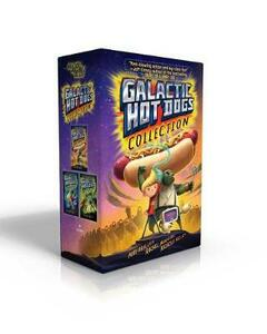 Galactic Hot Dogs Collection: Galactic Hot Dogs 1; Galactic Hot Dogs 2; Galactic Hot Dogs 3 - Max Brallier - cover