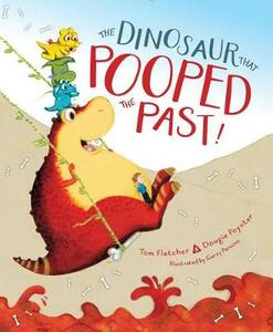 The Dinosaur That Pooped the Past! - Tom Fletcher,Dougie Poynter - cover