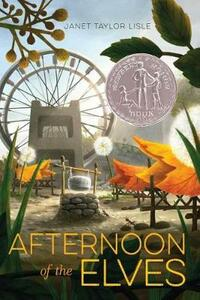 Afternoon of the Elves - Janet Taylor Lisle - cover