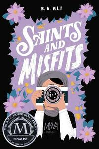 Saints and Misfits - S. K. Ali - cover