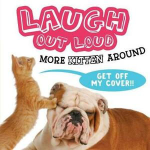 Laugh Out Loud More Kitten Around - Jeffrey Burton - cover