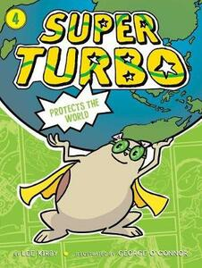 Super Turbo Protects the World - Lee Kirby - cover