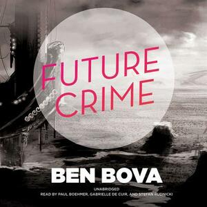 Future Crime - Ben Bova - cover