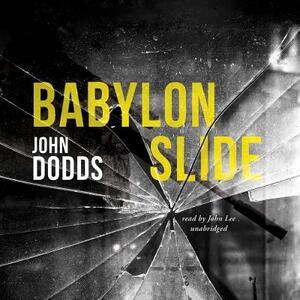 Babylon Slide - John Dodds - cover