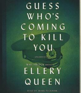 Guess Who's Coming to Kill You - Ellery Queen - cover