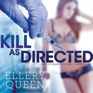 Kill as Directed - Ellery Queen - cover