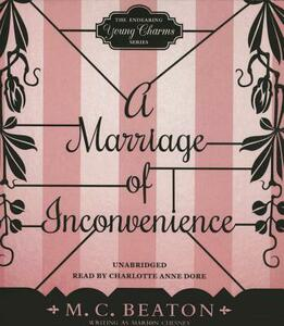 A Marriage of Inconvenience - M C Beaton Writing as Marion Chesney - cover