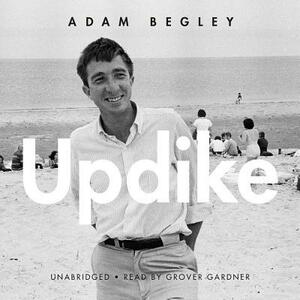 Updike - Adam Begley - cover