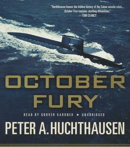 October Fury - Peter A Huchthausen - cover