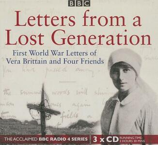 Letters from a Lost Generation: First World War Letters of Vera Brittain and Four Friends - Mark Bostridge - cover