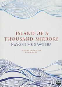 Island of a Thousand Mirrors - Nayomi Munaweera - cover