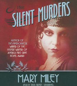 Silent Murders - Mary Miley - cover