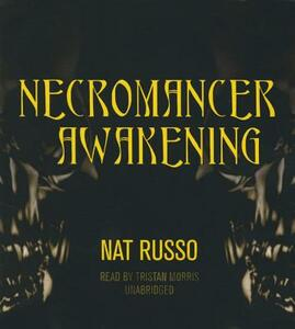 Necromancer Awakening: Book One of the Mukhtaar Chronicles - Nat Russo - cover