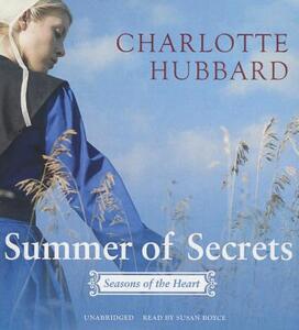Summer of Secrets: Seasons of the Heart - Charlotte Hubbard - cover