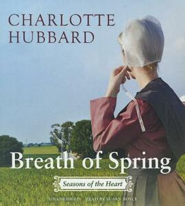 Breath of Spring: Seasons of the Heart - Charlotte Hubbard - cover